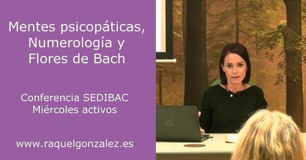 Conferencia de Flores de Bach, Numerología y mentes psicopáticas