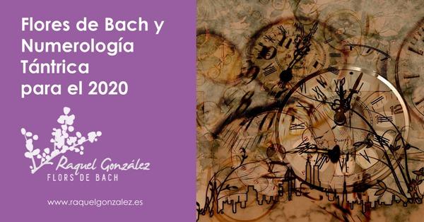 Numerologia Tántrica 2020 y Flores de Bach
